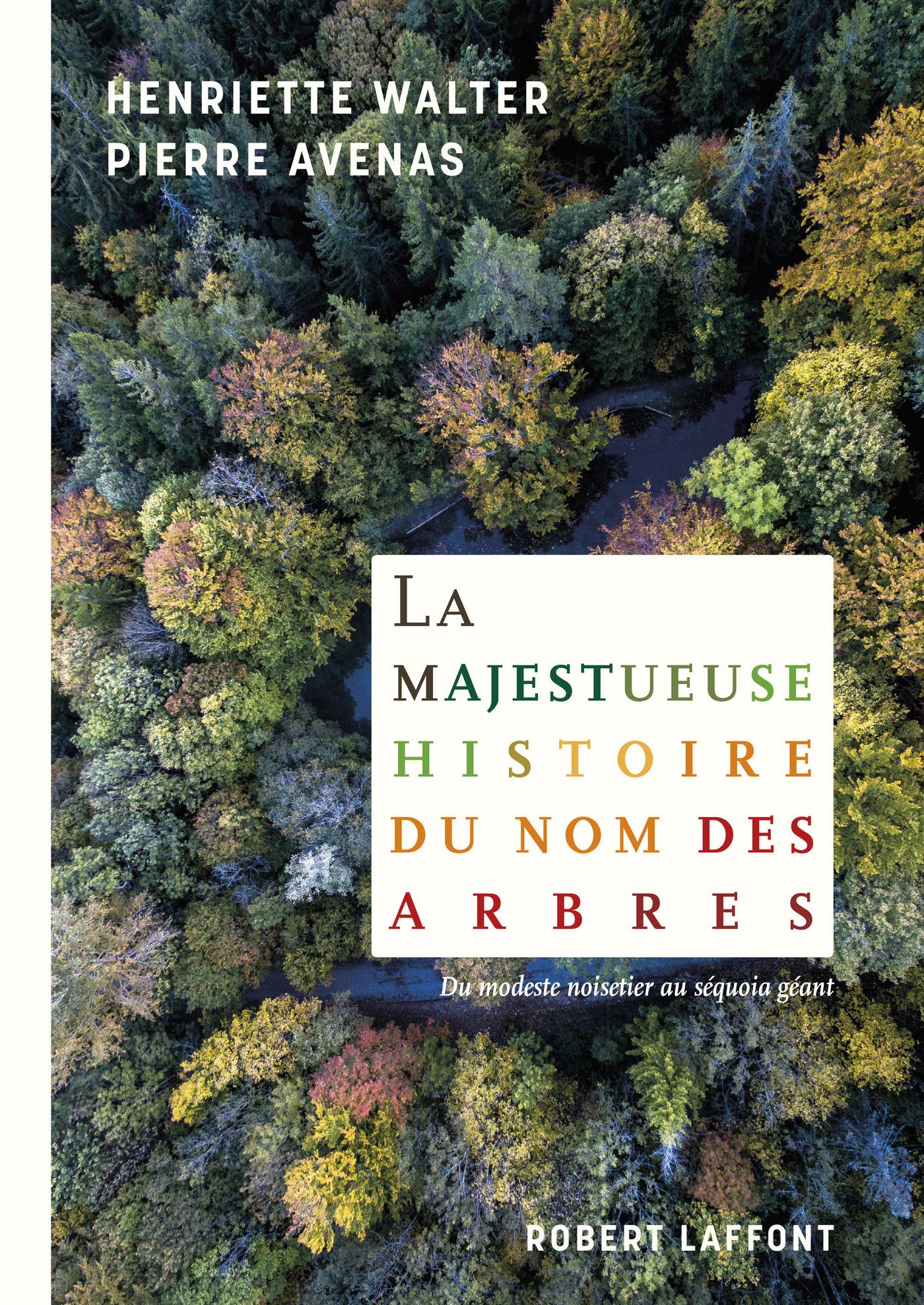 La Majestueuse histoire du nom des arbres