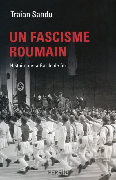 Un fascisme roumain