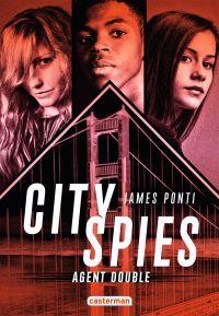 City Spies (Tome 2)  - Agen...