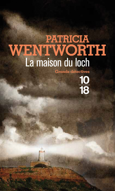 La maison du loch   WENTWORTH, Patricia