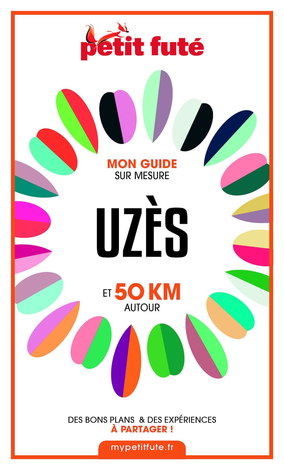 UZÈS ET 50 KM AUTOUR 2021 Carnet Petit Futé | Auzias, Dominique. Auteur