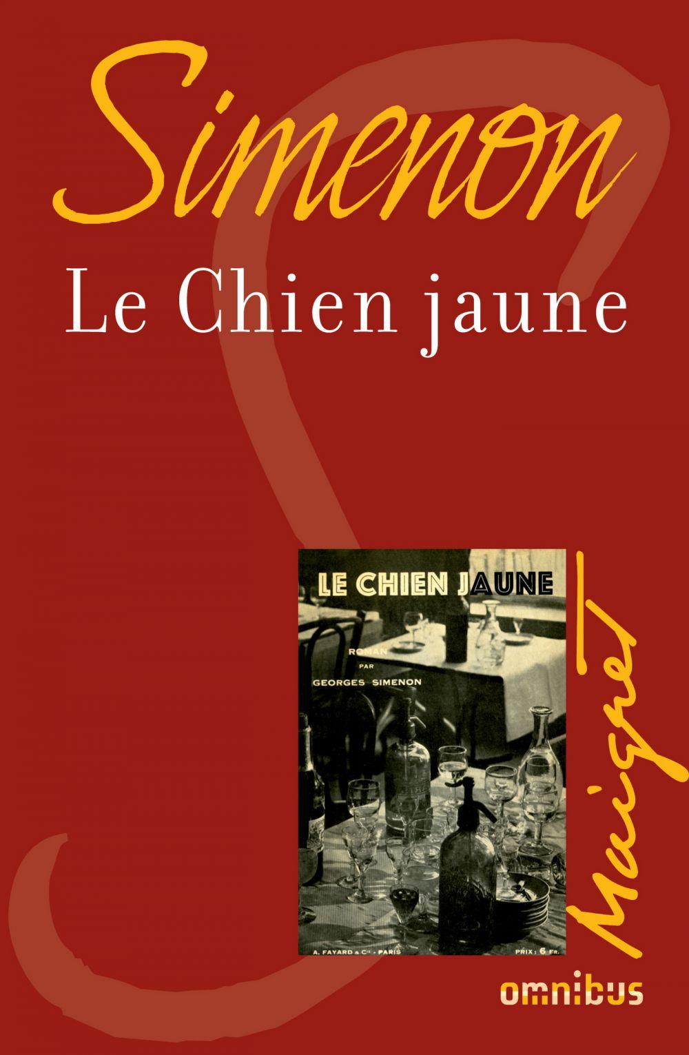Le chien jaune | SIMENON, Georges. Auteur
