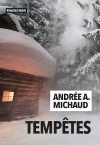 Tempêtes | Michaud, Andrée. Auteur