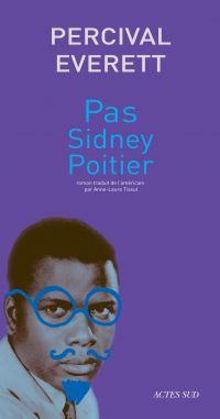 Pas Sidney Poitier | Everett, Percival. Auteur