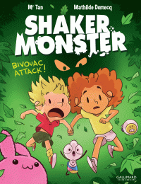 Shaker Monster (Tome 4) - Bivouac attack !