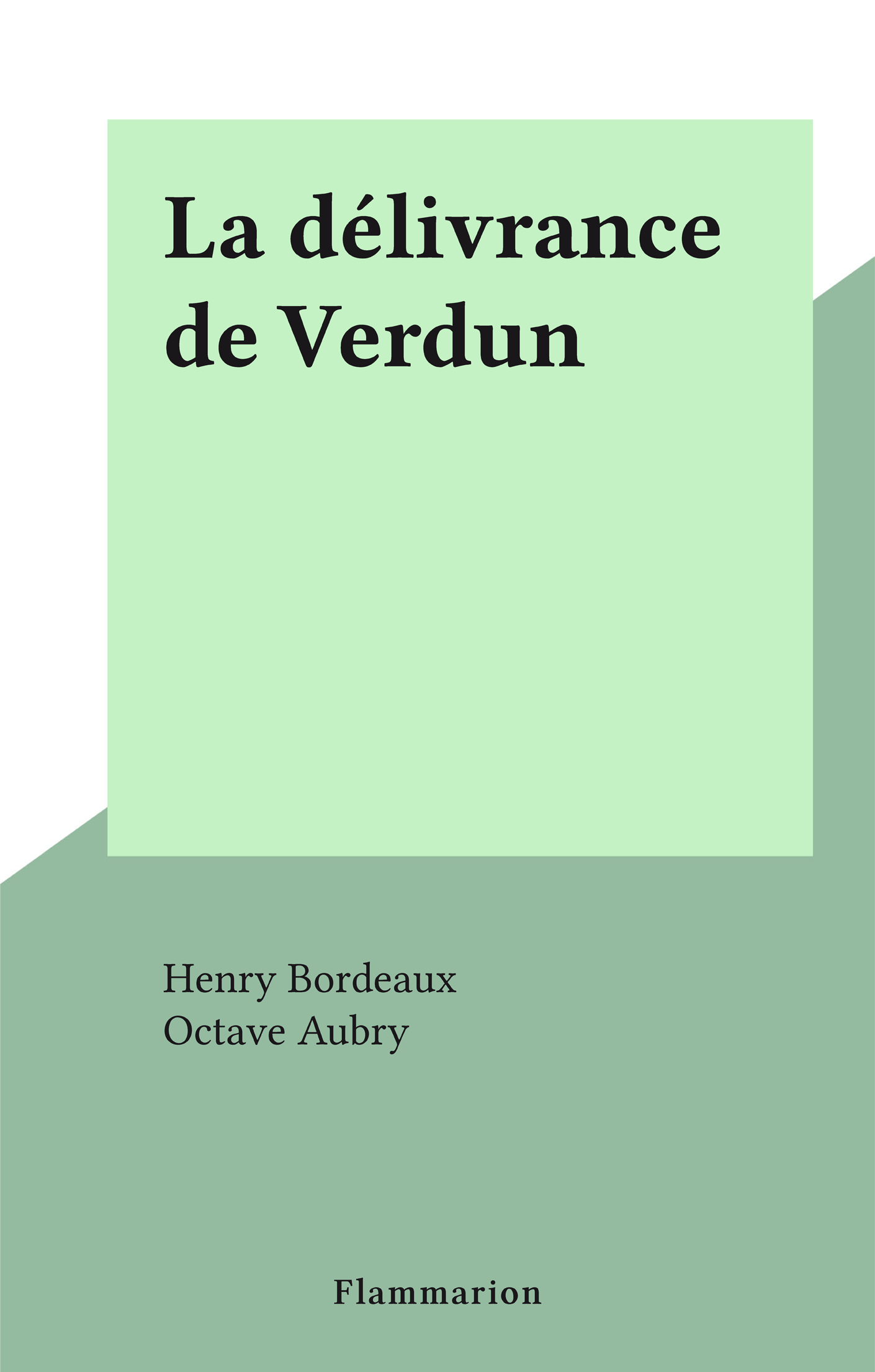 La délivrance de Verdun