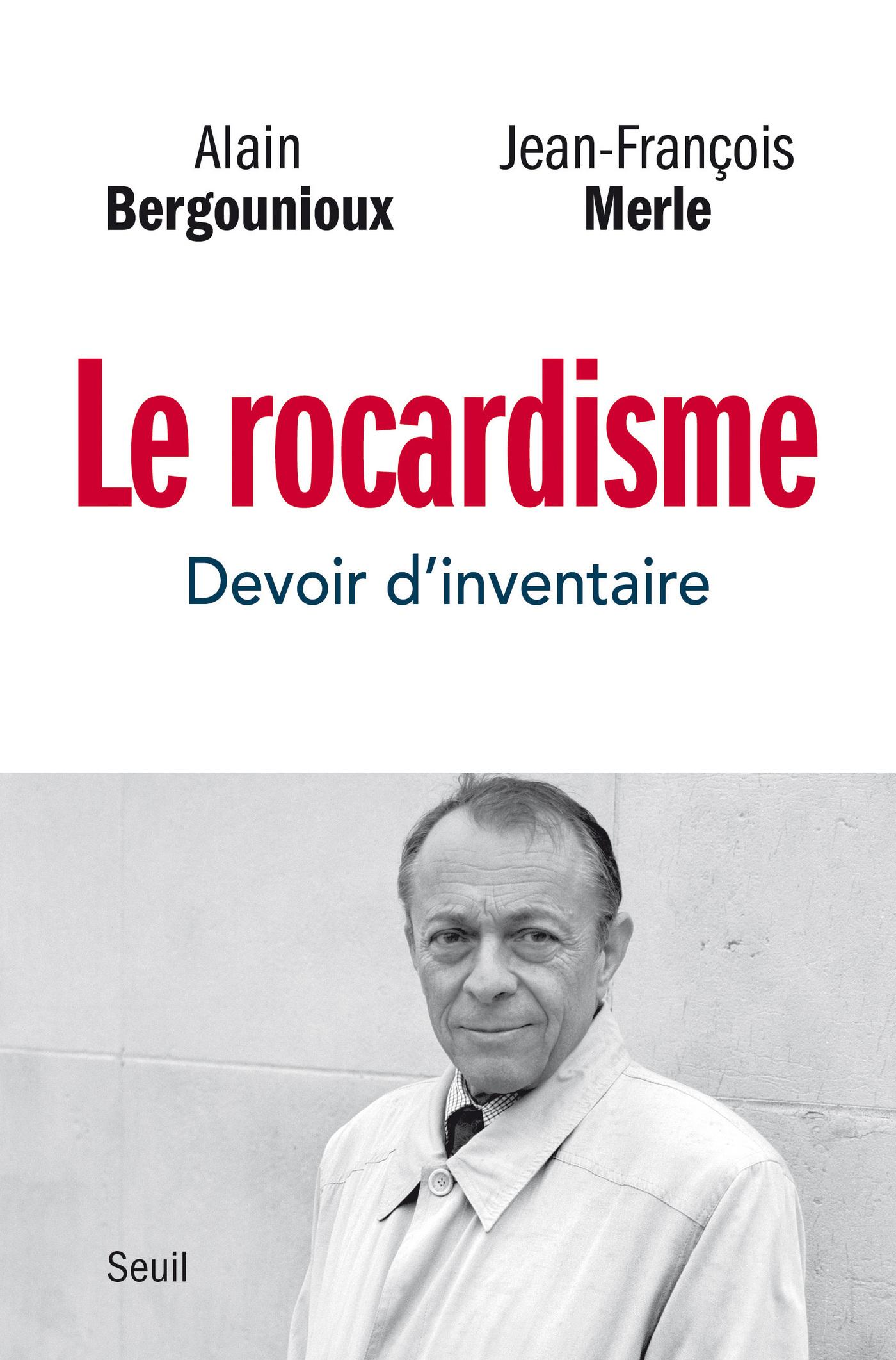 Le Rocardisme - Devoir d'inventaire