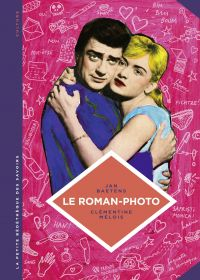 La petite Bédéthèque des Savoirs - tome 26 - Le roman-photo | Baetens, Jan (1957-....). Auteur