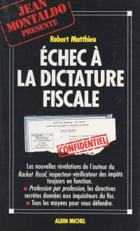 Échec à la dictature fiscale