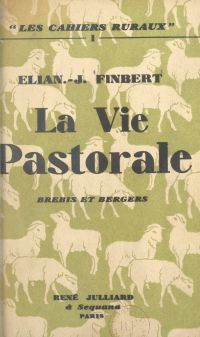 La vie pastorale, brebis et...