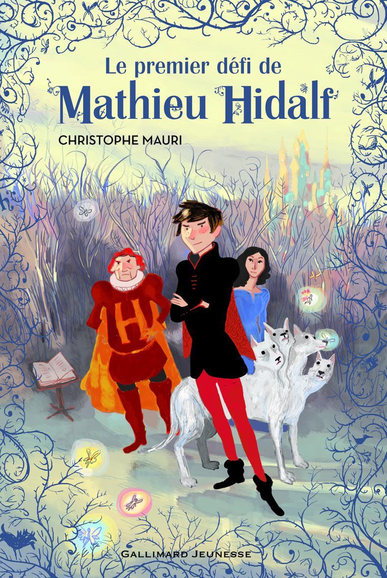 Mathieu Hidalf (Tome 1) - Le premier défi de Mathieu Hidalf | Bachelier, Benjamin