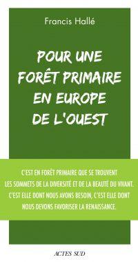 Pour une forêt primaire en ...
