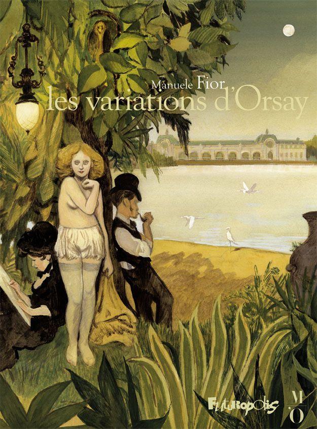 Les variations d'Orsay | Fior, Manuele (1975-....). Auteur