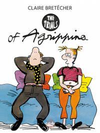 Agrippina - Volume 1 - The ...