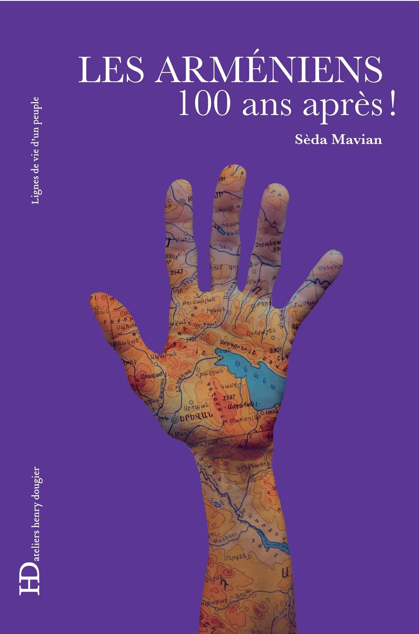 Les Arméniens, 100 ans après, 100 ans après