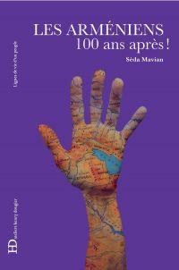 Les Arméniens, 100 ans après
