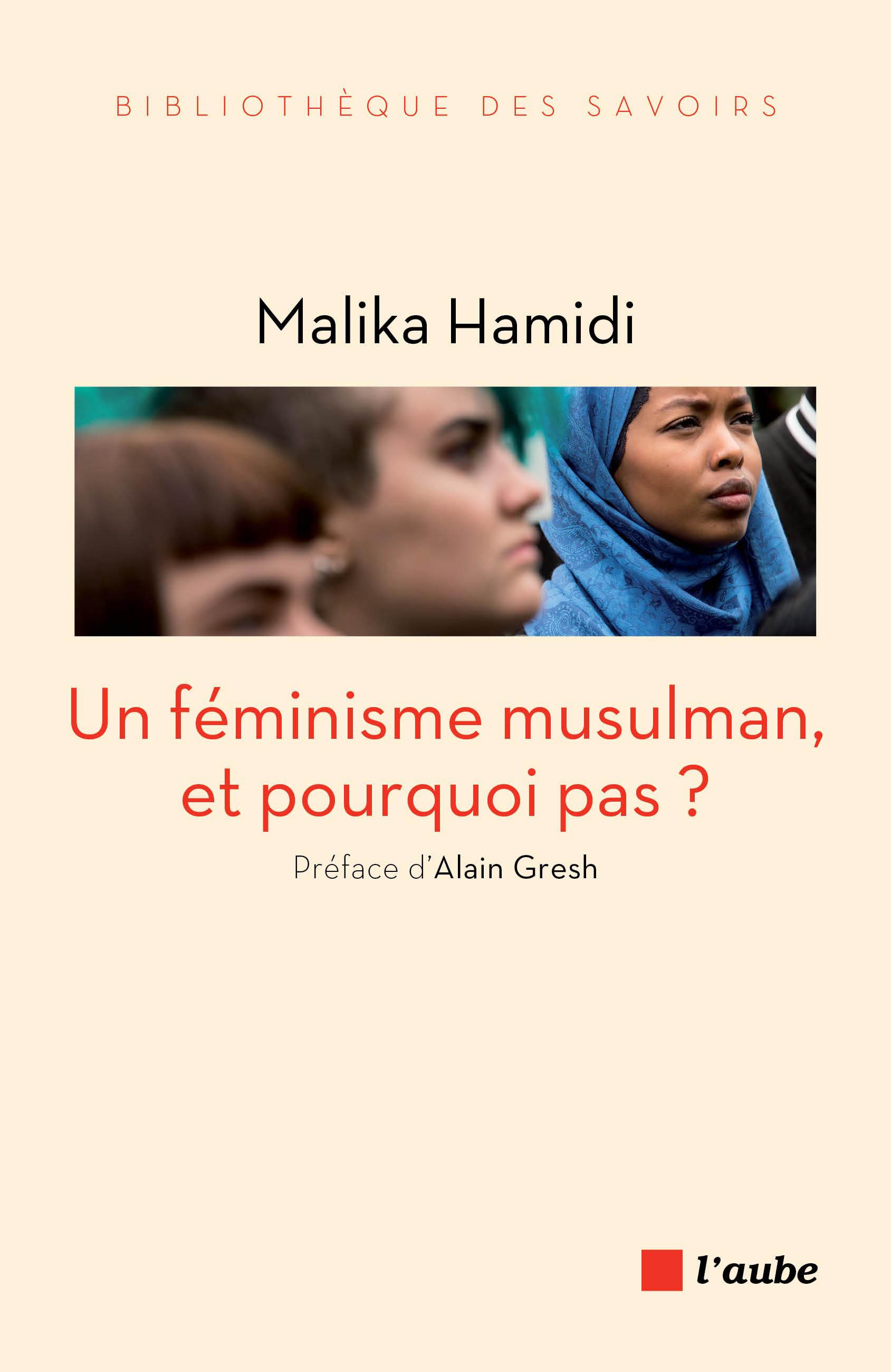 Un féminisme musulman, et pourquoi pas ?
