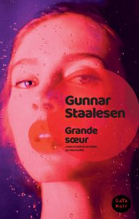 Grande soeur | Staalesen, Gunnar. Auteur