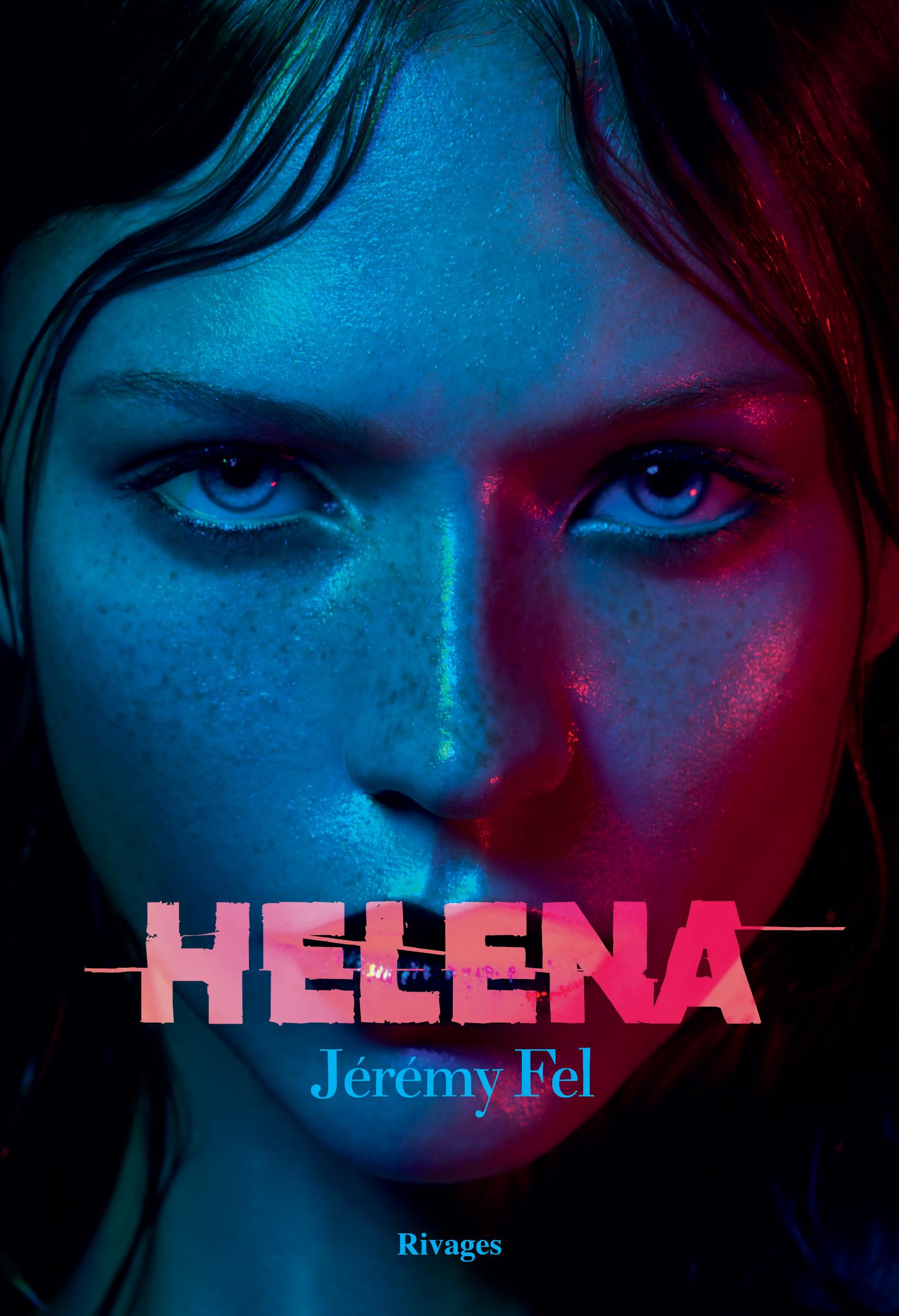 Helena | Fel, Jérémy