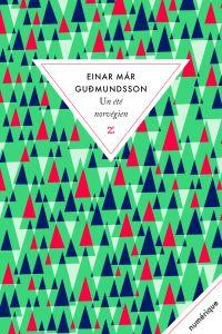 Un été norvégien | Einar Mar Gudmundsson
