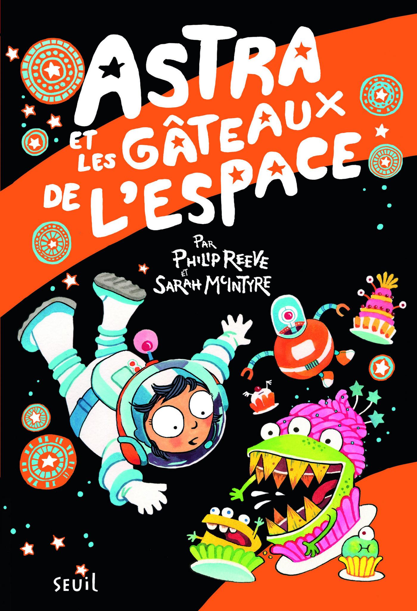 Astra et les gâteaux de l'espace | Reeve, Philip