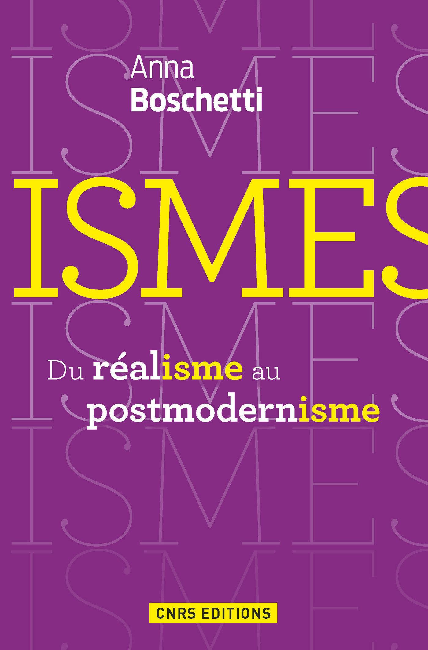 Ismes. Du réalisme au postmodernisme.