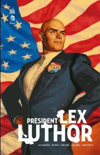 Président Lex Luthor - Inté...