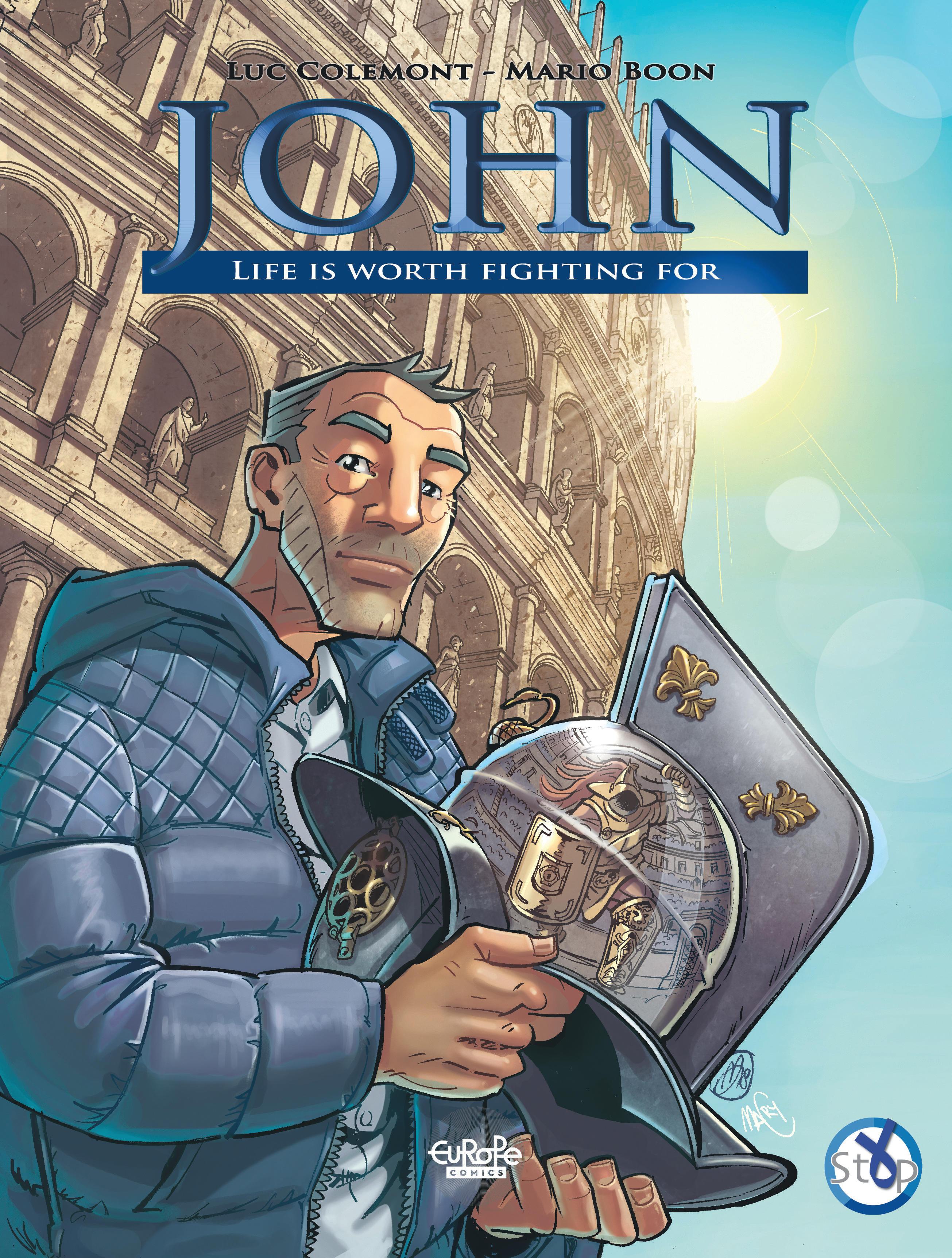 John - Life is Worth Fighti...