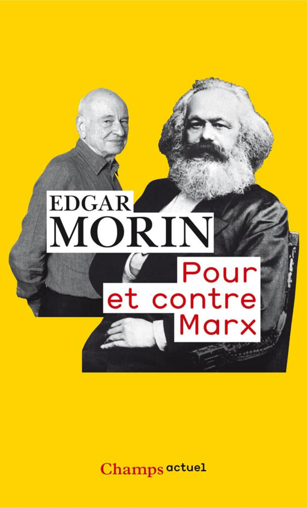 Pour et contre Marx | Morin, Edgar (1921-....). Auteur