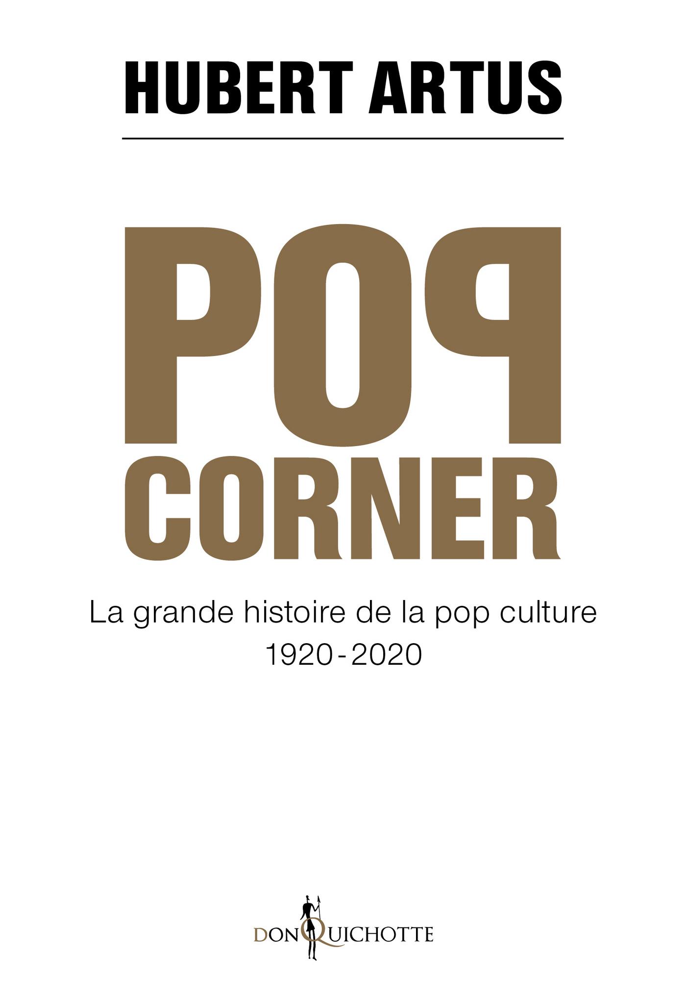 Pop corner. La grande histo...