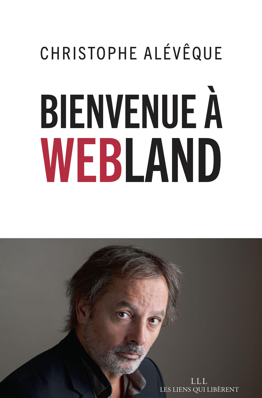 Bienvenue à Webland