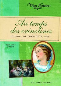 Au temps des crinolines | Noguès, Jean-Côme. Auteur