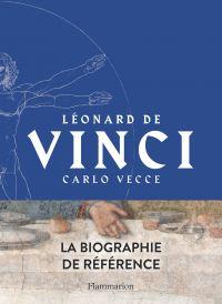 Léonard de Vinci | Vecce, Carlo (1959-....). Auteur