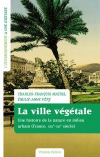La ville végétale | Mathis, Charles-François. Auteur