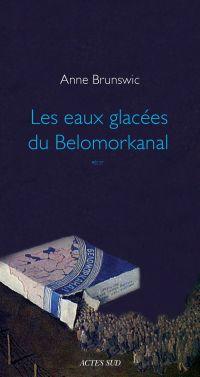 Les Eaux glacées du Belomor...