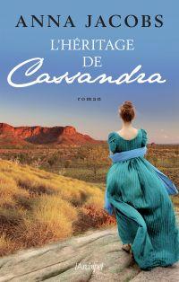 L'héritage de Cassandra - tome 3 | Jacobs, Anna. Auteur