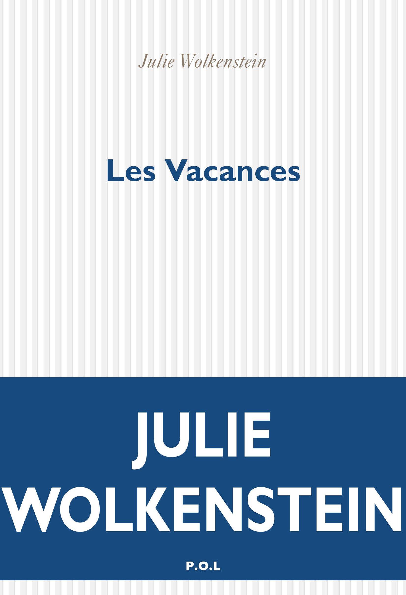 Les Vacances | Wolkenstein, Julie