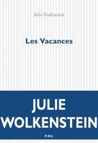 Les Vacances | Wolkenstein, Julie. Auteur