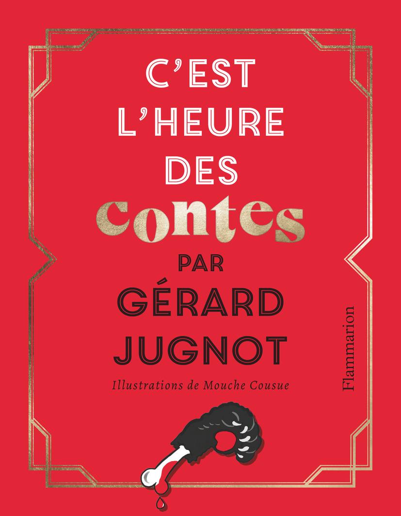 C'est l'heure des contes | Jugnot, Gérard. Auteur