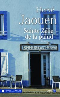 Sainte Zélie de la palud | Jaouen, Hervé