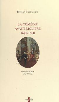 La comédie avant Molière, 1...