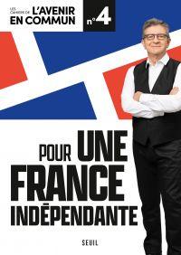 Pour une France indépendante
