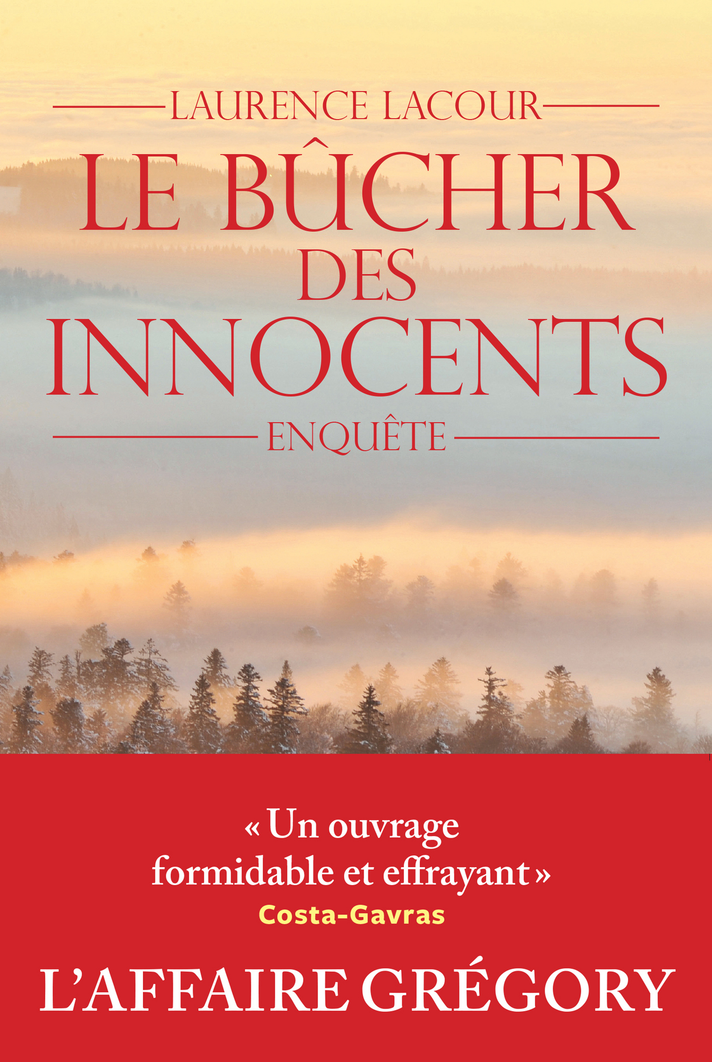 Le Bûcher des innocents | Lacour, Laurence
