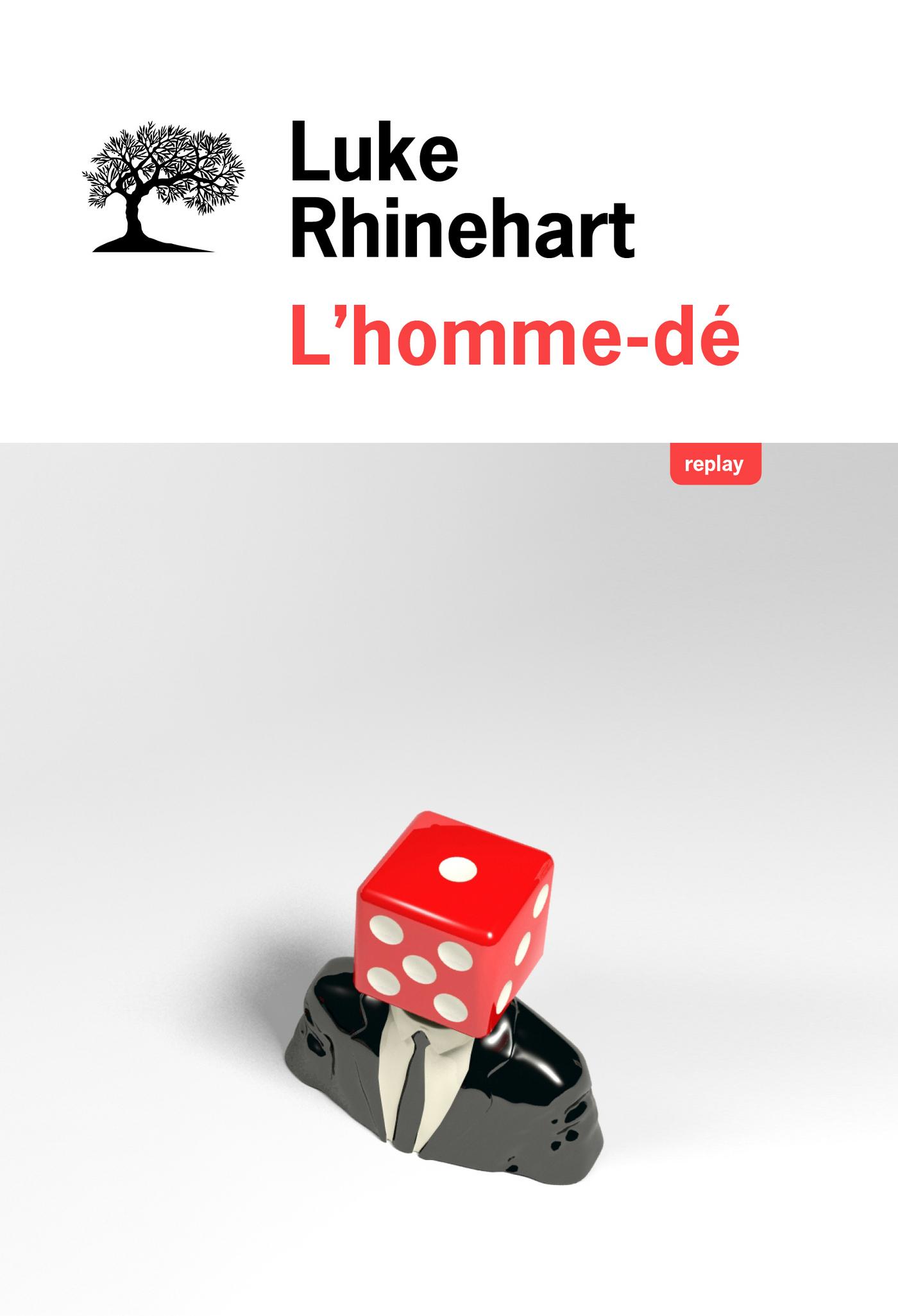 L'homme-dé | Rhinehart, Luke