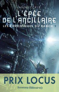 Les chroniques du Radch (Tome 2) - L'épée de l'ancillaire | Leckie, Ann. Auteur