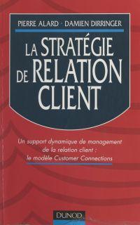 La stratégie de relation cl...
