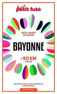 BAYONNE ET 50 KM AUTOUR 202...