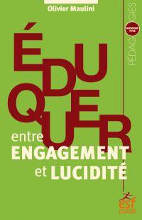 Eduquer entre engagement et...