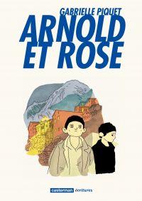 Arnold et Rose | Piquet, Gabrielle (1979-....). Auteur