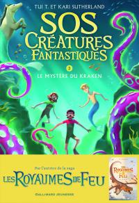 SOS Créatures fantastiques (Tome 3) - Le Mystère du kraken | Sutherland, Tui